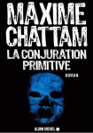 La conjuration primitive