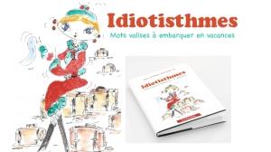 Idiotisthmes présentation