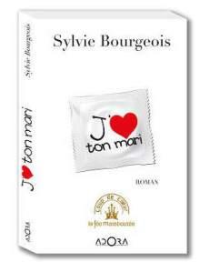 cadeau-la-fee-maraboutee-roman-j-aime-ton-mari-de-sylvie-bourgeois - copie