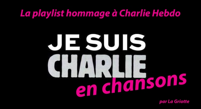 Je suis Charlie en chansons