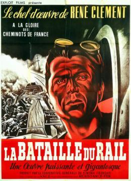 La Bataille du Rail de René Clément, primé au premier Festival de Cannes en 1946